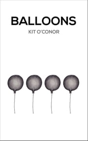 Balloons ebook by Kit O'Conor