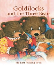 Goldilocks - My First Reading Book ebook by Janet Brown