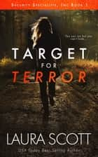 Target For Terror ebook by Laura Scott