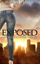 Exposed (Memoirs of a Retired Assassin, Book 1) (Romantic Suspense) ebook by Melissa F. Hart