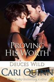 Proving His Worth ebook by Cari Quinn