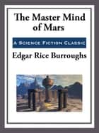 The Master Mind of Mars ebook by Edgar Rice Burroughs