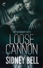 Loose Cannon ebook de Sidney Bell
