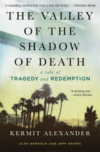 The Valley of the Shadow of Death, A Tale of Tragedy and Redemption
