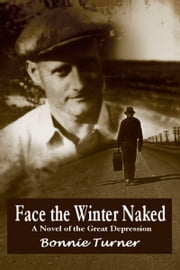 Face the Winter Naked ebook by Bonnie Turner