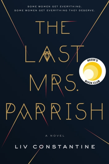 The Last Mrs. Parrish ebook by Liv Constantine