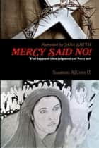 Mercy Said No! ebook by Samson Ajilore