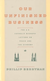 OUR UNFINISHED BUSINESS ebook by Phillip Berryman
