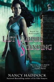 Last Vampire Standing ebook by Nancy Haddock