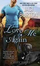 Love Me Again ebook by Jaci Burton