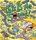 This Is the Sound ebook by Randi Reisfeld