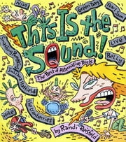 This Is the Sound - The Best of Alternative Rock ebook by Randi Reisfeld