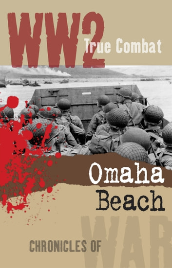 Omaha Beach (True Combat) ebook by Al Cimino
