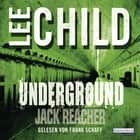 Underground - Ein Jack-Reacher-Roman audiobook by