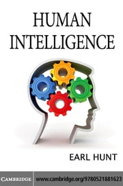 Human Intelligence ebook by Hunt, Earl