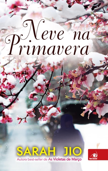 Neve na primavera ebook by Sarah Jio