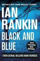 Black And Blue ebook by Ian Rankin