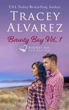 Bounty Bay Vol. 1 - 3 Small Town Romances ebook by Tracey Alvarez