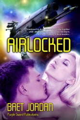 Airlocked ebook by Bret Jordan