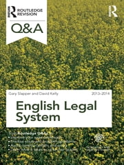 Q&A English Legal System 2013-2014 ebook by Gary Slapper,David Kelly