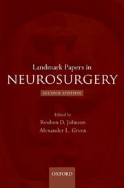 Landmark Papers in Neurosurgery ebook by Reuben D. Johnson,Alexander L. Green