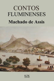 Contos Fluminenses ebook by Machado de Assis
