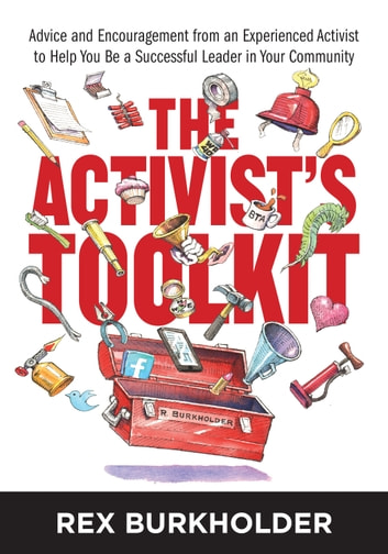 The Activist's Toolkit ebook by Rex Burkholder