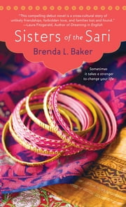 Sisters of the Sari ebook by Brenda L. Baker