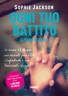 Ogni tuo battito (Life) ebook by Sophie Jackson