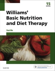 Williams' Basic Nutrition & Diet Therapy - E-Book ebook by Staci Nix, MS, RD,...