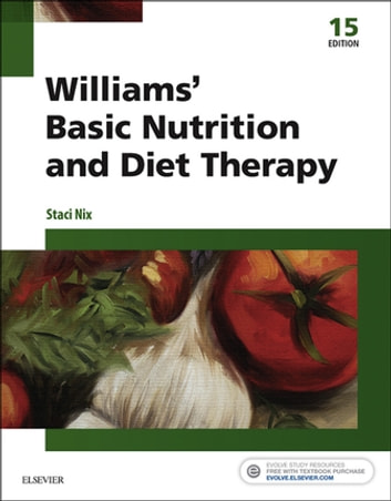 Williams' Basic Nutrition & Diet Therapy - E-Book ebook by Staci Nix McIntosh, MS, RD, CD