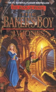 The Baker's Boy ebook by J. V. Jones
