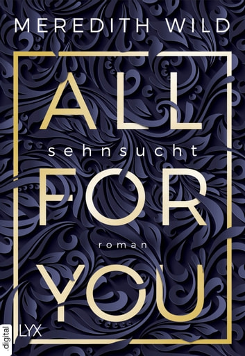 All for You - Sehnsucht ebook by Meredith Wild