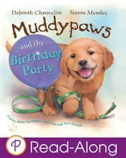 Muddypaws and the Birthday Party ebook by Deborah Chancellor,Simon Mendez
