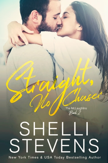 Straight, No Chaser ebook by Shelli Stevens