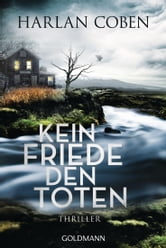 Kein Friede den Toten - Roman ebook by Harlan Coben