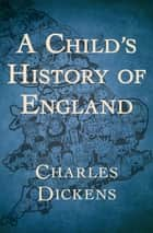A Child's History of England ebook by