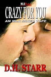 Crazy For You ebook by D.H. Starr
