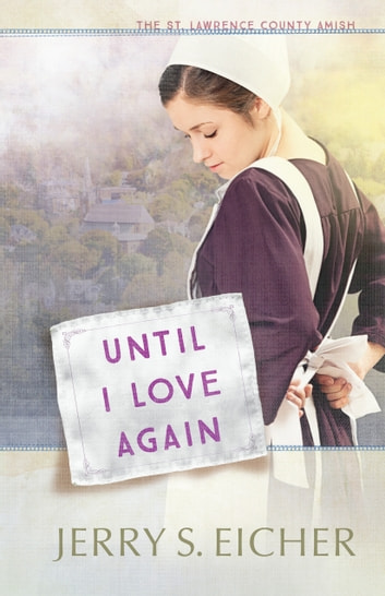 Until I Love Again ebook by Jerry S. Eicher
