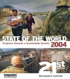 State of the World 2004 ebook by Worldwatch Institute