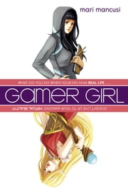 Gamer Girl ebook by Mari Mancusi