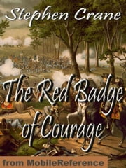 The Red Badge Of Courage (Mobi Classics) ebook by Stephen Crane
