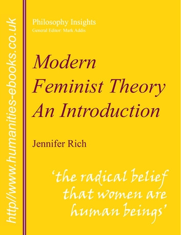 an introduction to the feminism views Feminism in other western cultures, require a more sophisticated conceptual framework than we have possessed to date in order to the avant-garde, journal of modern history 58, no 4.