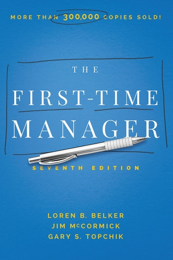 The First-Time Manager ebook by Jim McCormick