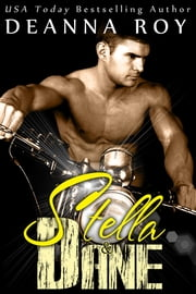 Stella and Dane ebook by Deanna Roy