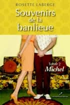 Michel ebook by Rosette Laberge