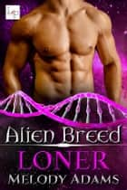 Loner eBook by Melody Adams
