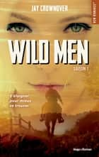 Wild men Saison 1 ekitaplar by Jay Crownover, Charlotte Connan de vries