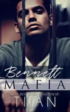 Bennett Mafia ebook by Tijan