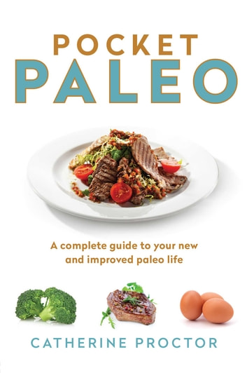 Pocket Paleo ebook by Catherine Proctor